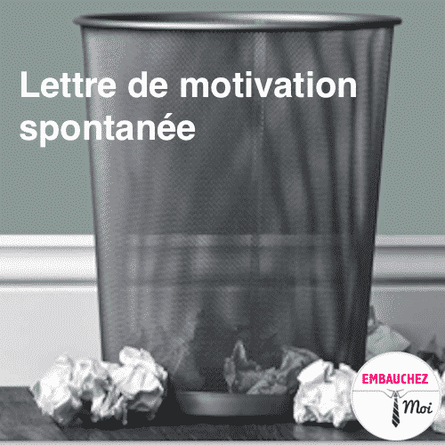 candidature spontan u00e9e   r u00e9ussir sa lettre de motivation