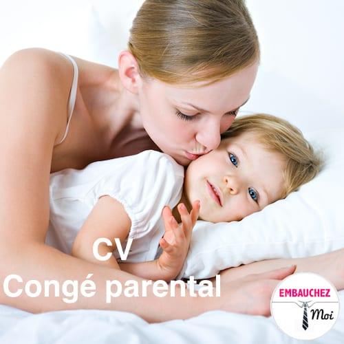cv   comment parler de son cong u00e9 parental ou maternit u00e9