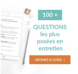 les 100 questions les plus posées en entretien