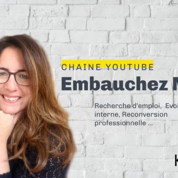 chaine Youtube Embauchez moi